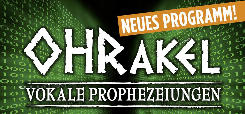 OHRakel – vokale Prophezeiungen